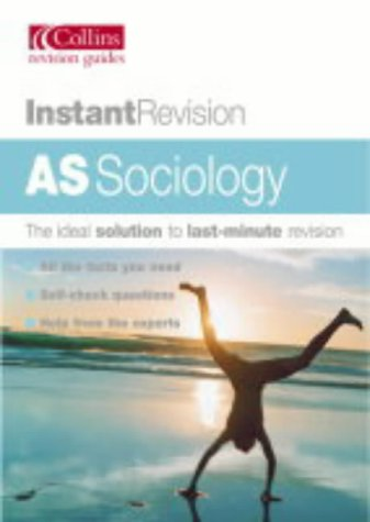 9780007124299: AS SOCIOLOGY (INSTANT REVISION S.)