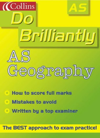 9780007124305: Do Brilliantly At - AS Geography