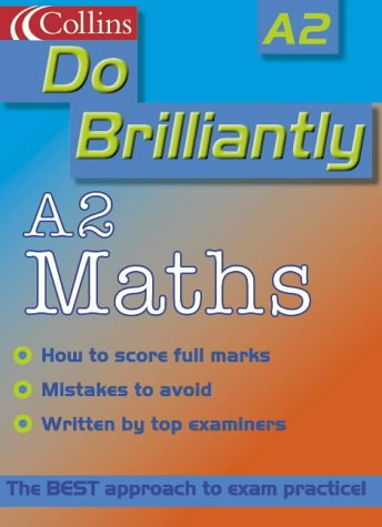 9780007124336: A2 Maths (Do Brilliantly at...)