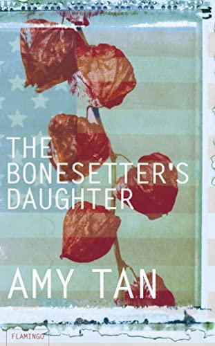 9780007124442: The Bonesetter's Daughter