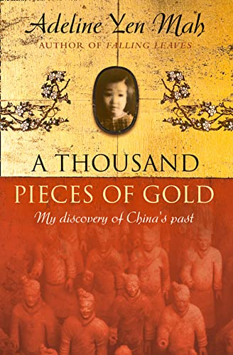 9780007124510: A Thousand Pieces of Gold: A Memoir of China's Past Through Its Proverbs