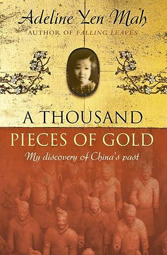 9780007124510: One Written Word Is Worth a Thousand Pieces of Gold =: [Yi Zi Qian Jin]