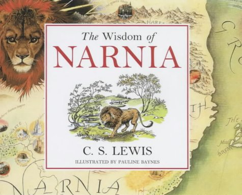 9780007126095: The Wisdom of Narnia