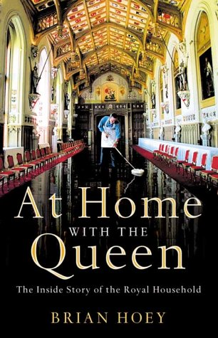 9780007126187: At home with the Queen: The inside story of The Royal Household