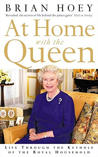 9780007126194: At Home with the Queen: Life Through the Keyhole of the Royal Household
