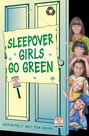9780007126200: Sleepover Girls Go Green (The Sleepover Club)