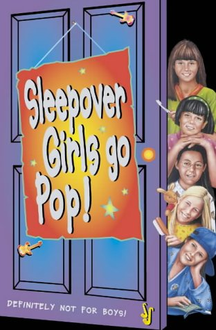 9780007126217: The Sleepover Girls Go Pop (The Sleepover Club)