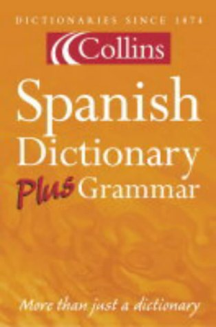 9780007126279: Collins Dictionary and Grammar - Collins Spanish Dictionary Plus Grammar