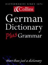 9780007126286: Collins Dictionary and Grammar - Collins German Dictionary Plus Grammar