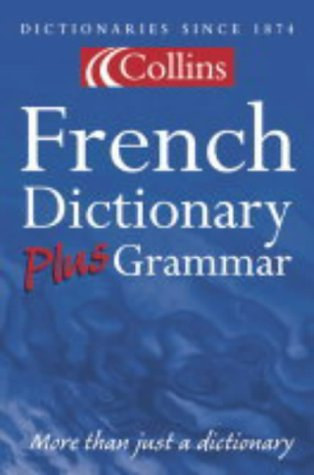 9780007126293: Collins Dictionary and Grammar - Collins French Dictionary Plus Grammar