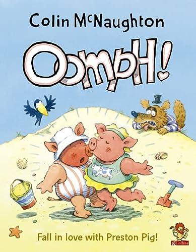 9780007126354: Oomph! (Preston Pig) (A Preston Pig story)