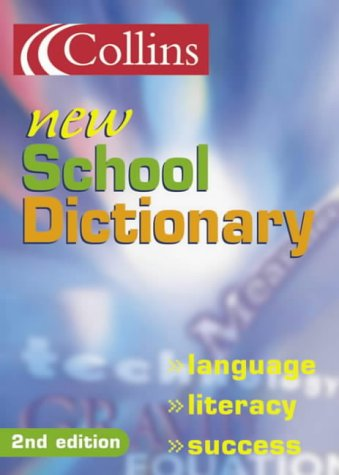 9780007126361: Collins New School Dictionary