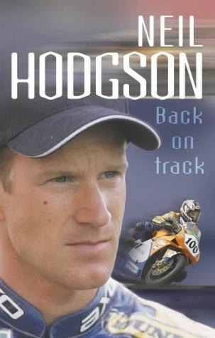 9780007126460: Neil Hodgson: Back On Track