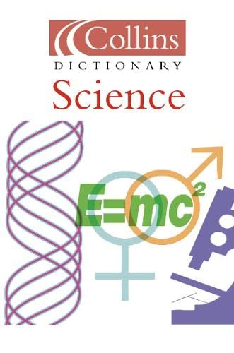 9780007126705: Collins Dictionary - Science (Collins Dictionary of)