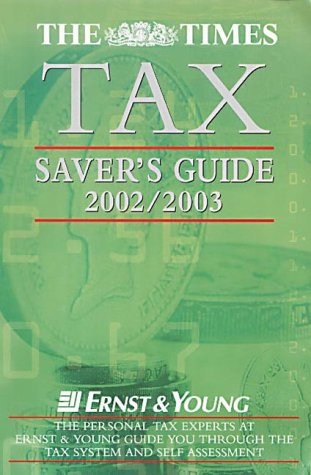 9780007126750: The Times Tax Saver's Guide 2002/2003 (Tax Guide)