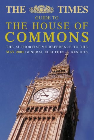 9780007126767: The Times Guide to the House of Commons June 2001
