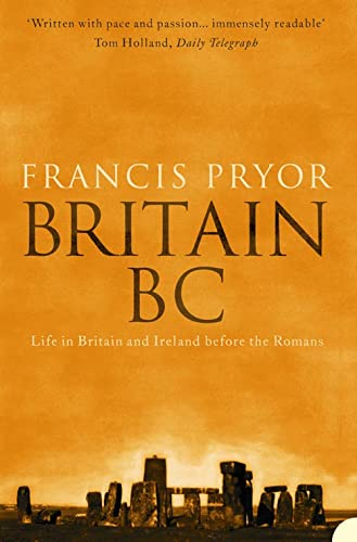 9780007126934: Britain BC: Life in Britain and Ireland Before the Romans