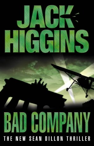 9780007127177: Sean Dillon Series (11) - Bad Company