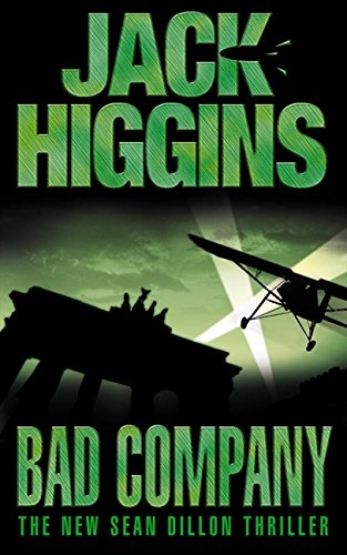 9780007127184: Bad Company (Sean Dillon Series, Book 11)