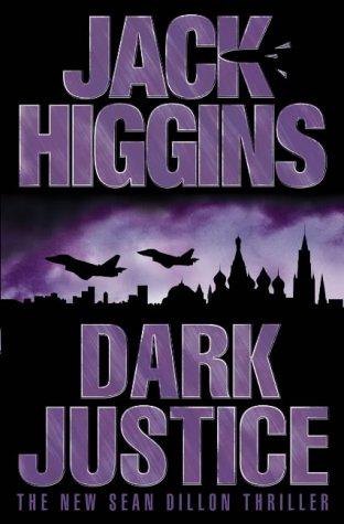 9780007127214: Dark Justice (Sean Dillon Series, Book 12)