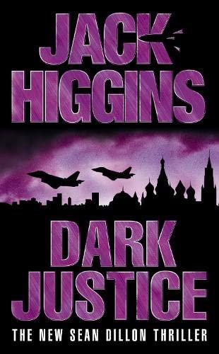 9780007127238: Dark Justice (Sean Dillon Series, Book 12)