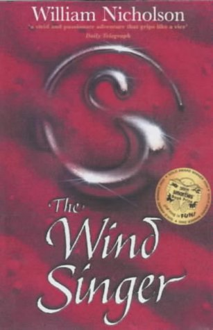 9780007127320: The Wind Singer (The Wind on Fire Trilogy)
