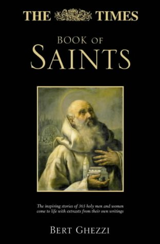 """ Times "" Book of Saints (9780007127382) by Bert Ghezzi"