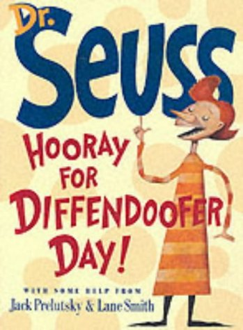 9780007127405: Hooray for Diffendoofer Day! (Dr Seuss)