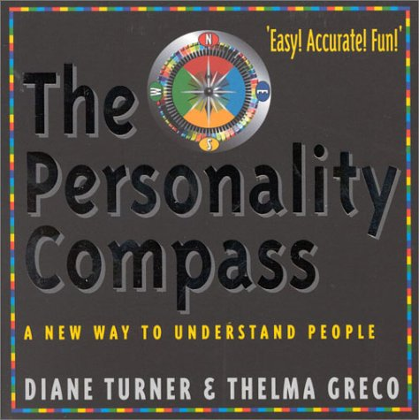 9780007127467: The Personality Compass: A New Way to Understand People