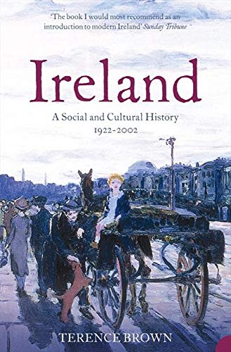 9780007127566: Ireland: A Social and Cultural History 1922-2002
