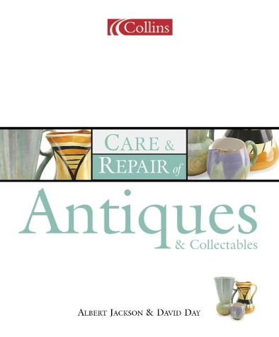 9780007127634: Collins Care and Repair Of Antiques