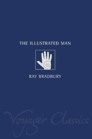 9780007127740: The Illustrated Man (Voyager Classics)