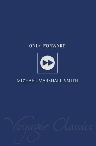 9780007127757: Only Forward (Voyager Classics)