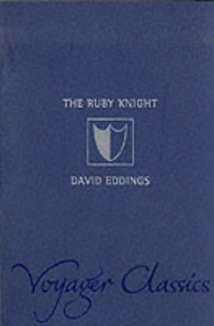 9780007127825: The Ruby Knight (Voyager Classics)