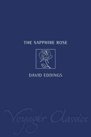 9780007127832: The Sapphire Rose: Book Three of the Elenium (Voyager Classics)