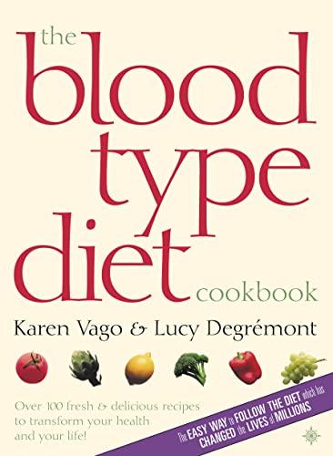 9780007127955: The Blood Type Diet Cookbook