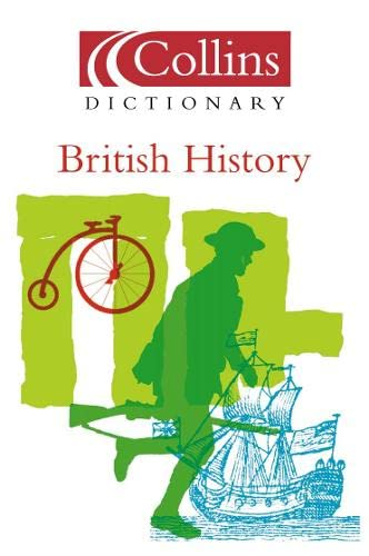 British History (Collins Dictionary Of . . .): Collins UK
