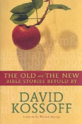 9780007128082: Old and the New: Bible Stories Retold