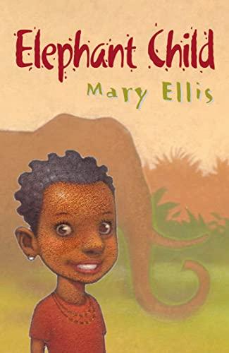 9780007128204: Elephant Child (Roaring Good Reads)
