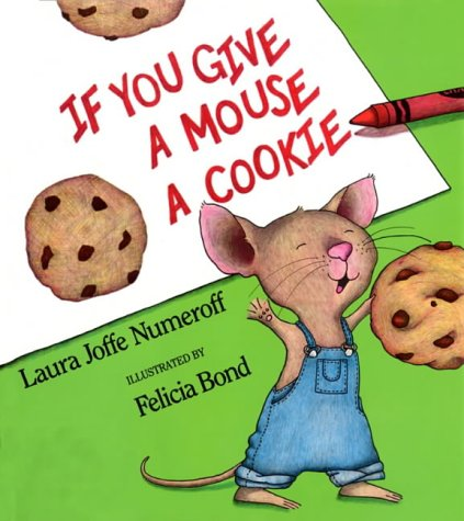 9780007128365: If You Give a Mouse a Cookie (Picture Lions)