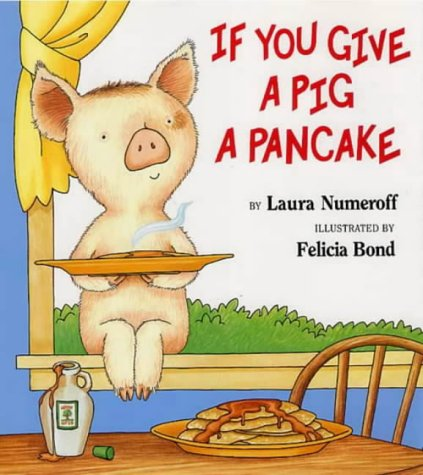 9780007128402: If You Give a Pig a Pancake