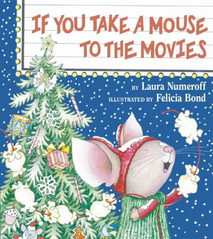 If You Take a Mouse to the: Laura Numeroff