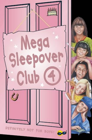 9780007128440: The Sleepover Club - Mega Sleepover 4: Sleepover Club Omnibus: No. 4