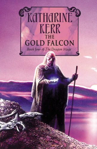 9780007128686: The Gold Falcon (Deverry Cycle)