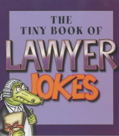 9780007128778: The Tiny Book of Lawyer Jokes