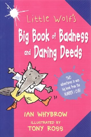 9780007128907: Little Wolf's Big Book of Badness and Daring Deeds