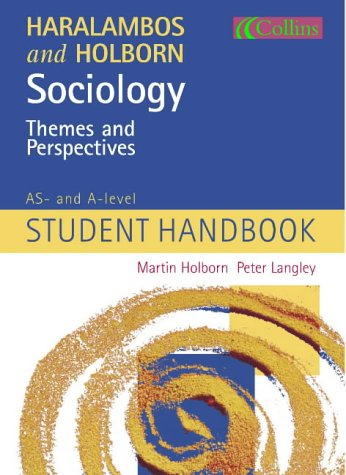 9780007129010: Sociology Themes and Perspectives: AS and A-level Student Handbook