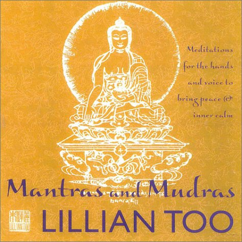 9780007129607: Mantras and Mudras: Meditations for the Hands and Voice to Bring Peace and Inner Calm