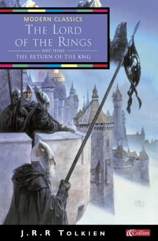 9780007129720: The Return of the King (Collins Modern Classics): Return of the King Vol 3