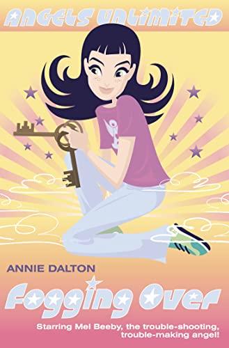 Angels Unlimited (5) - Fogging Over (Mel: Annie Dalton